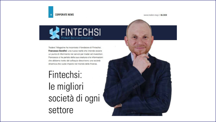 """Il magazine finanziario """"Traders"""" ha intervistato Francesco Serafini CEO & Founder FINTECHSI"""